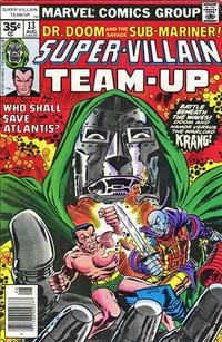Cover Thumbnail for Super-Villain Team-Up (Marvel, 1975 series) #13 [35¢]