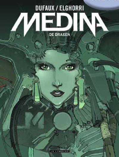 Cover for Medina (Le Lombard, 2010 series) #1 - De Draxen