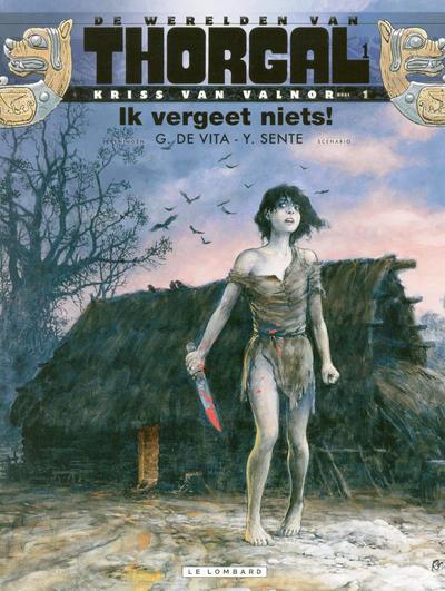 Cover for De werelden van Thorgal Kriss van Valnor (Le Lombard, 2010 series) #1 - Ik vergeet niets!