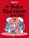 Cover for Als Vader Abraham van huis is... (XTRA, 2010 series)
