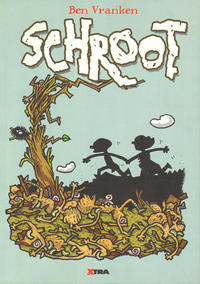 Cover Thumbnail for Schroot (XTRA, 2010 series)