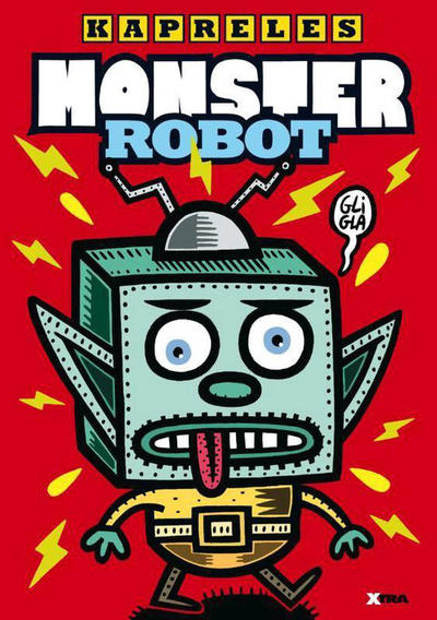 Cover for Monster Robot (XTRA, 2010 series)