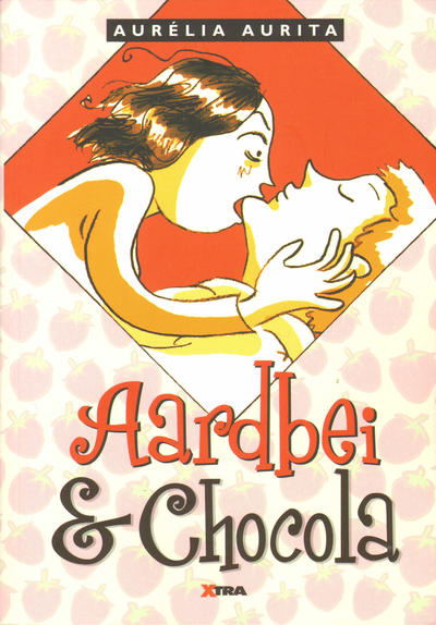 Cover for Aardbei & chocola (XTRA, 2010 series)