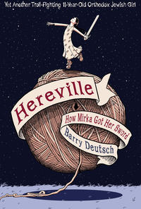 Cover Thumbnail for Hereville (Harry N. Abrams, 2010 series) #[1] - How Mirka Got Her Sword