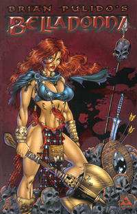 Cover Thumbnail for Brian Pulido's Belladonna (Avatar Press, 2004 series) #1