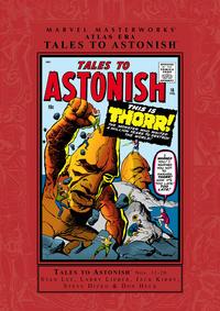 Cover Thumbnail for Marvel Masterworks: Atlas Era Tales to Astonish (Marvel, 2006 series) #2 [Regular Edition]
