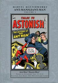 Cover Thumbnail for Marvel Masterworks: Ant-Man / Giant-Man (Marvel, 2006 series) #1 [Regular Edition]