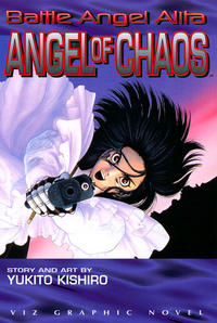 Cover Thumbnail for Battle Angel Alita: Angel of Chaos (Viz, 1997 series)