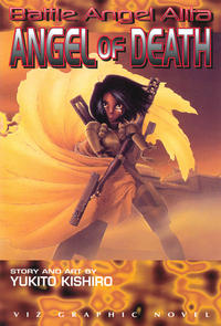 Cover Thumbnail for Battle Angel Alita: Angel of Death (Viz, 1996 series)