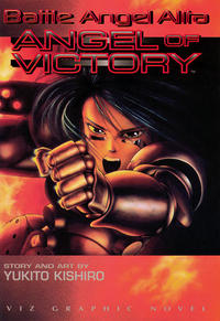 Cover Thumbnail for Battle Angel Alita: Angel of Victory (Viz, 1995 series)