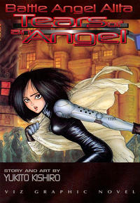 Cover Thumbnail for Battle Angel Alita: Tears of an Angel (Viz, 1994 series)