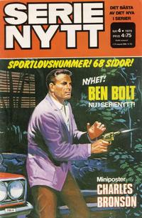 Cover Thumbnail for Serie-nytt [delas?] (Semic, 1970 series) #4/1979