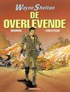 Cover for Wayne Shelton (Dargaud Benelux, 2001 series) #4 - De overlevende