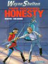 Cover for Wayne Shelton (Dargaud Benelux, 2001 series) #9 - Hare Hoogheid Honesty