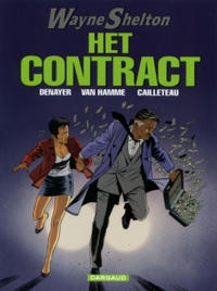 Cover Thumbnail for Wayne Shelton (Dargaud Benelux, 2001 series) #3 - Het contract
