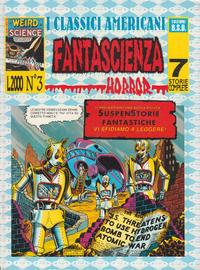 Cover Thumbnail for I Classici Americani Fantascienza Horror (Edizioni B.S.D. s.r.l., 1991 series) #3