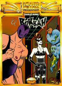 Cover Thumbnail for Schwermetall präsentiert (Kunst der Comics / Alpha, 1986 series) #3 - Charles Burns - El Borbah