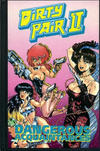 Cover for Dirty Pair Book Two: Dangerous Acquaintances Collection (Eclipse, 1991 series)