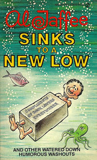 Cover Thumbnail for Al Jaffee Sinks to a New Low (New American Library, 1978 series) #Y8402