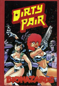 Cover Thumbnail for Dirty Pair: Biohazards (Eclipse, 1990 series)