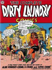 Cover Thumbnail for The Complete Dirty Laundry Comics (Last Gasp, 1993 series)