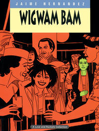 Cover Thumbnail for The Complete Love & Rockets (Fantagraphics, 1985 series) #11 - Wigwam Bam