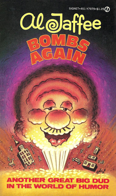 Cover for Al Jaffee Bombs Again (New American Library, 1978 series) #Y7979