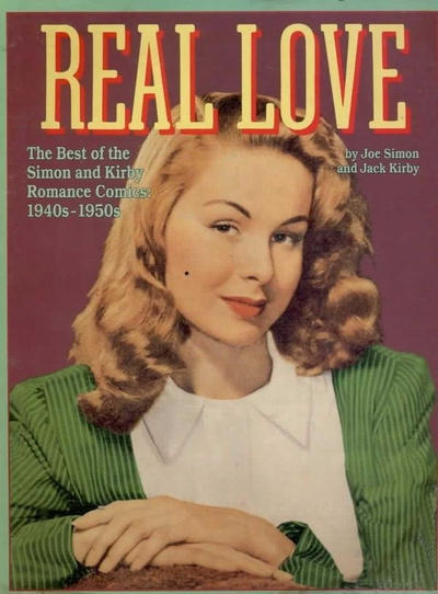 Cover for Real Love: The Best of Simon and Kirby Romance Comics (Eclipse, 1988 series) #[nn]