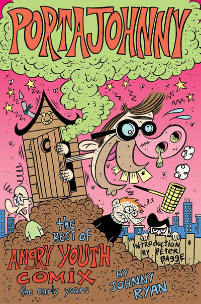 Cover for The Best of Angry Youth Comix: The Early Years: Portajohnny (Fantagraphics, 2003 series)