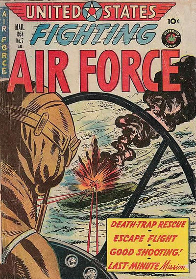Cover for U.S. Fighting Air Force (Superior Publishers Limited, 1952 series) #7