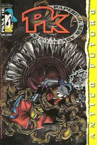 Cover Thumbnail for Pk Paperinik New Adventures (The Walt Disney Company Italia, 1996 series) #18