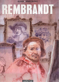 Cover Thumbnail for Rembrandt (Casterman, 2008 series)