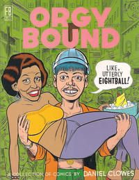 Cover Thumbnail for Orgy Bound (Fantagraphics, 1996 series)