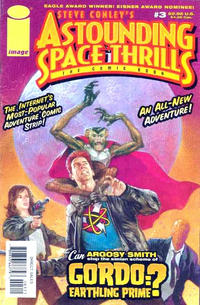 Cover Thumbnail for Astounding Space Thrills: The Comic Book (Image, 2000 series) #3