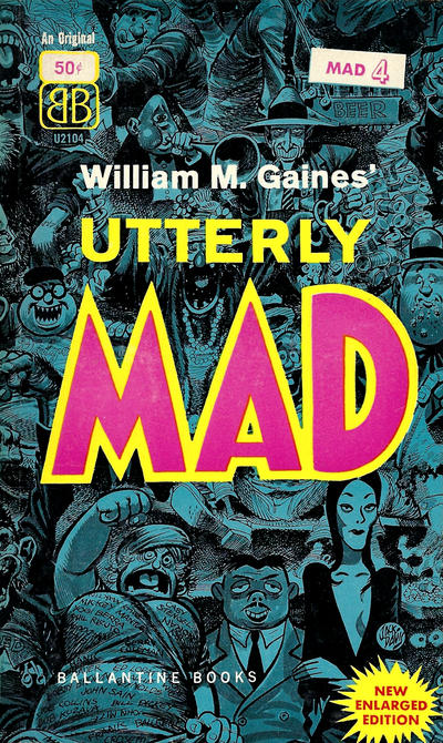 Cover for Utterly Mad (Ballantine Books, 1956 series) #U2104