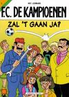 Cover for F.C. De Kampioenen (Standaard Uitgeverij, 1997 series) #1 - Zal 't gaan, ja? [Herdruk 2001]