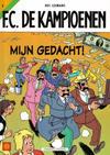 Cover for F.C. De Kampioenen (Standaard Uitgeverij, 1997 series) #2 - Mijn gedacht! [Eerste druk (1998)]