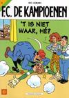 Cover for F.C. De Kampioenen (Standaard Uitgeverij, 1997 series) #5 - 't Is niet waar, hé?