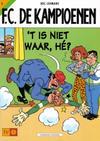Cover Thumbnail for F.C. De Kampioenen (1997 series) #5 - 't Is niet waar, hé? [Herdruk 2002]