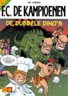 Cover for F.C. De Kampioenen (Standaard Uitgeverij, 1997 series) #6 - De dubbele dino's [Herdruk 2003]