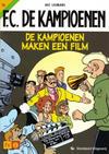 Cover for F.C. De Kampioenen (Standaard Uitgeverij, 1997 series) #13 - De kampioenen maken een film [Herdruk 2003]