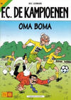 Cover for F.C. De Kampioenen (Standaard Uitgeverij, 1997 series) #14 - Oma Boma [Herdruk 2002]