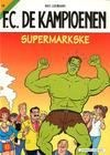 Cover for F.C. De Kampioenen (Standaard Uitgeverij, 1997 series) #19 - Supermarkske