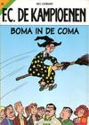 Cover for F.C. De Kampioenen (Standaard Uitgeverij, 1997 series) #22 - Boma in de coma