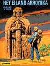 Cover for Het eiland Arroyoka (Le Lombard, 1979 series)