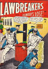 Cover for Lawbreakers Always Lose (Bell Features, 1948 series) #3