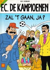 Cover Thumbnail for F.C. De Kampioenen (Standaard Uitgeverij, 1997 series) #1 - Zal 't gaan, ja? [Eerste druk]