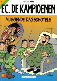 Cover Thumbnail for F.C. De Kampioenen (Standaard Uitgeverij, 1997 series) #4 - Vliegende dagschotels