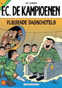 Cover Thumbnail for F.C. De Kampioenen (Standaard Uitgeverij, 1997 series) #4 - Vliegende dagschotels [Herdruk 2002]