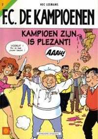 Cover Thumbnail for F.C. De Kampioenen (Standaard Uitgeverij, 1997 series) #7 - Kampioen zijn is plezant